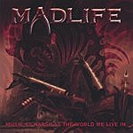 Madlife Music As Harsh As The World We Live In