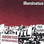 Illuminatus Aborted Revolutions EP