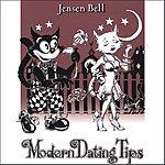 Jensen Bell Modern Dating Tips