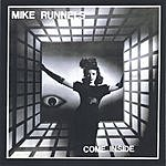 Mike Runnels Come Inside