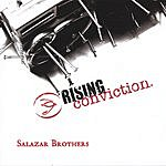 Rising Conviction Salazar Brothers