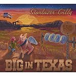 Starlazer Gilly Big In Texas