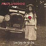 Pitchlarooche Love Song For No One