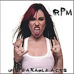 RPM Unspeakable Acts