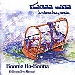 Shlimon Bet-Shmuel Boonie Ba-Boona