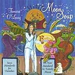 Tamara O'Leary Moon Soup