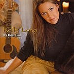 Kelly Lang It's About Time