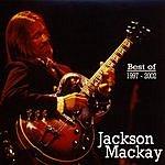 Jackson Mackay Best Of 1997-2002