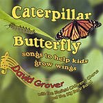 David Grover With The Blafield Children's Chorus Caterpillar Butterfly