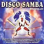 Carrilio Disco Samba