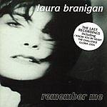 Laura Branigan Remember Me