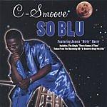 C-Smoove So Blu (Maxi-Single)