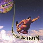Laura Kaye Shake Off The Gravity