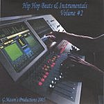 G. Mason's Productions Hip-Hop Beats & Instrumentals, Vol.2