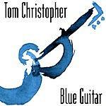 Tom Christopher Blue Guitar