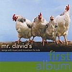 Mr. David Mr. David's First Album