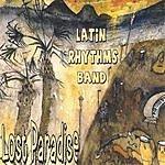 Latin Rhythms Band Lost Paradise