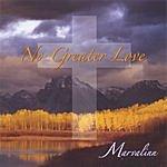 Marvalinn No Greater Love