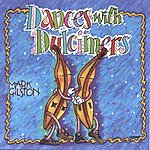 Mark Gilston Dances With Dulcimers