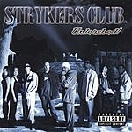 Strykers Club Unleashed! (Parental Advisory)