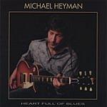 Michael Heyman Heart Full Of Blues