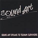 Sound Art Sound Art Speaks To Tsunami Survivors