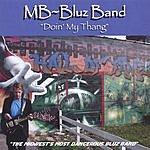MB~Bluz Band Doin' My Thang!