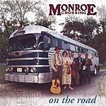 Monroe Crossing On The Road