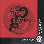 Greg Chako Integration I