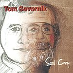 Tom Gavornik Soul Cry