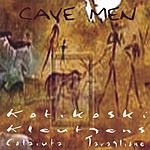 Kotikoski Cave Men