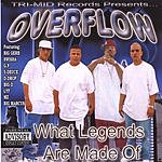 Overflow What Legends Are Made Of (Parental Advisory)