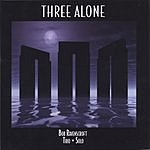Bob Ravenscroft Three Alone