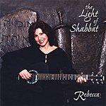 Rebecca The Light Of Shabbat