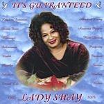 Lady Shay It's Guaranteed