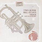 Bill Evans Trio Live In Europe