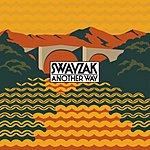Swayzak Another Way