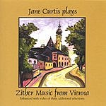 Jane Curtis Jane Curtis Plays Zither Music From Vienna