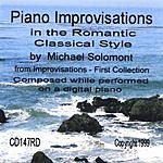 Michael Solomont Piano Improvisations In The Romantic Classical Style