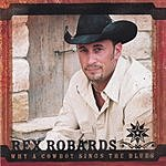Rex Robards Why A Cowboy Sings The Blues