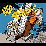 Neo Persuaders/Budapest Underground (3-Track Remix Maxi-Single)