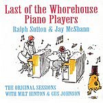 Ralph Sutton Last Of The Whorehouse Piano Players (The Original Sessions)