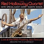 Red Holloway Live At The 1995 Floating Jazz Festival