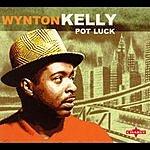 Wynton Kelly Pot Luck