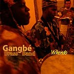 Gangbé Brass Band Whendo