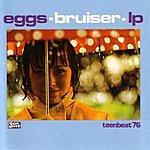 Eggs Bruiser