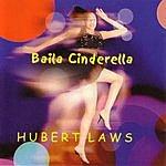 Hubert Laws Baila Cinderella