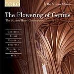 The Sixteen The Flowering Of Genius
