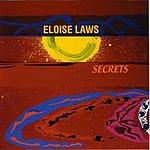 Eloise Laws Secrets