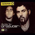 Blu Mar Ten Producer 03